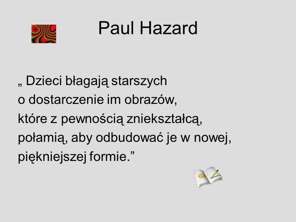 """Paul Hazard """" Dzieci błagają starszych o dostarczenie im obrazów,"""