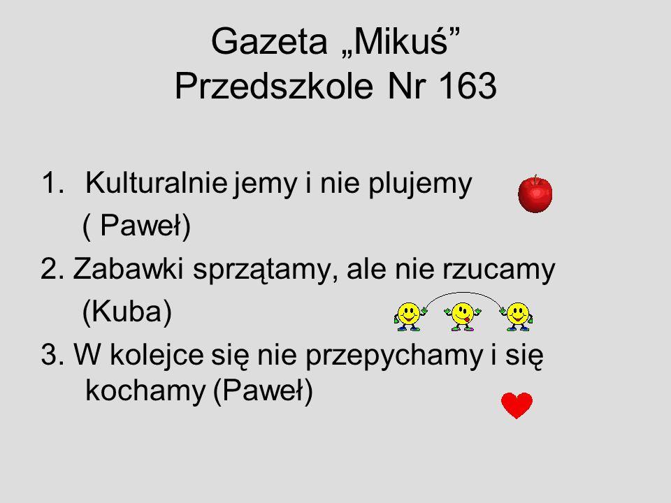 """Gazeta """"Mikuś Przedszkole Nr 163"""