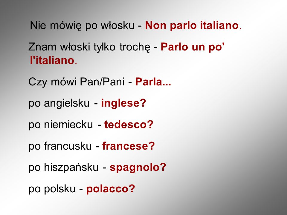 Nie mówię po włosku - Non parlo italiano