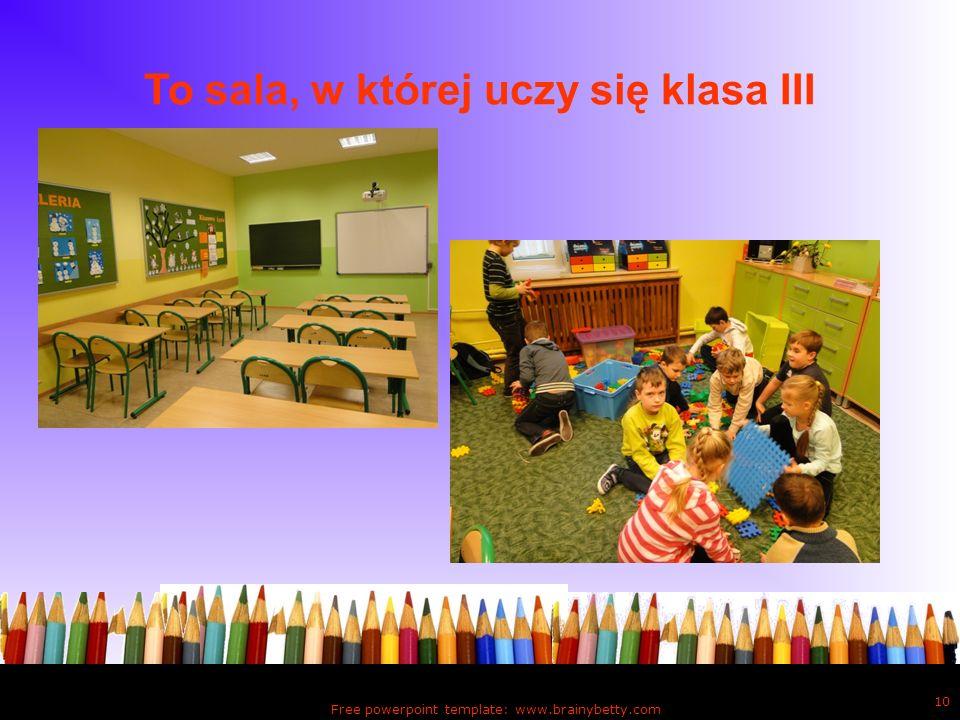 To sala, w której uczy się klasa III