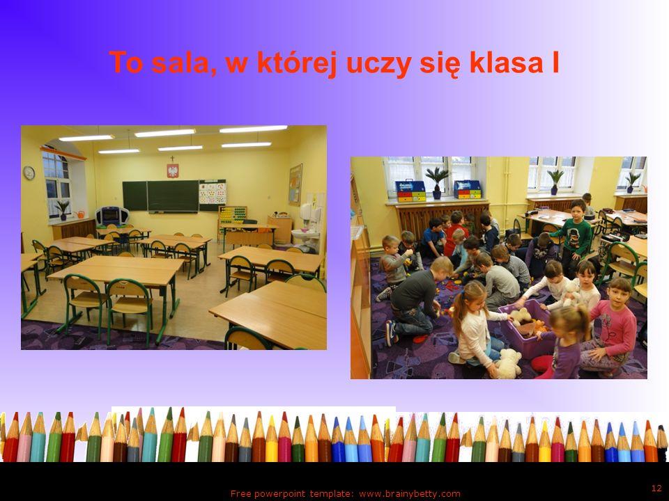 To sala, w której uczy się klasa I