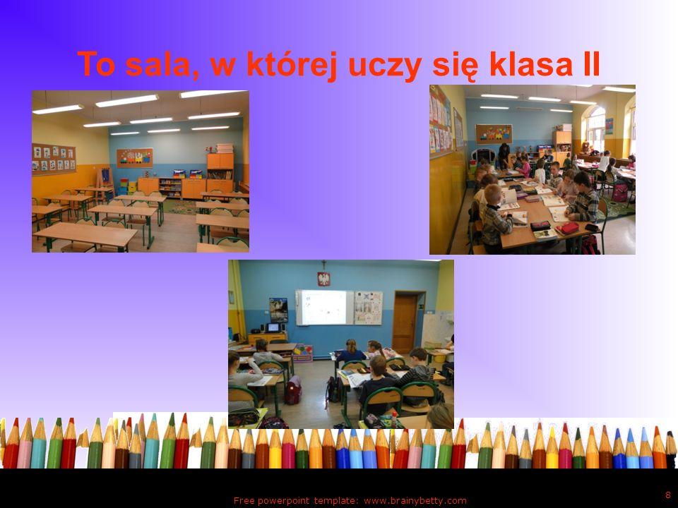 To sala, w której uczy się klasa II