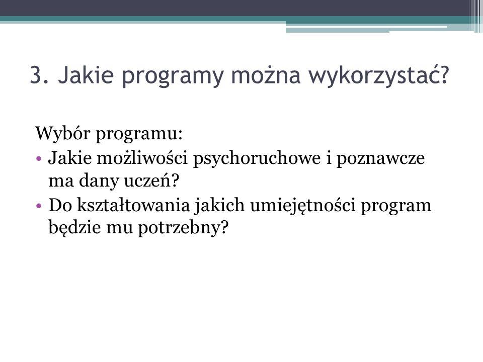 3. Jakie programy można wykorzystać