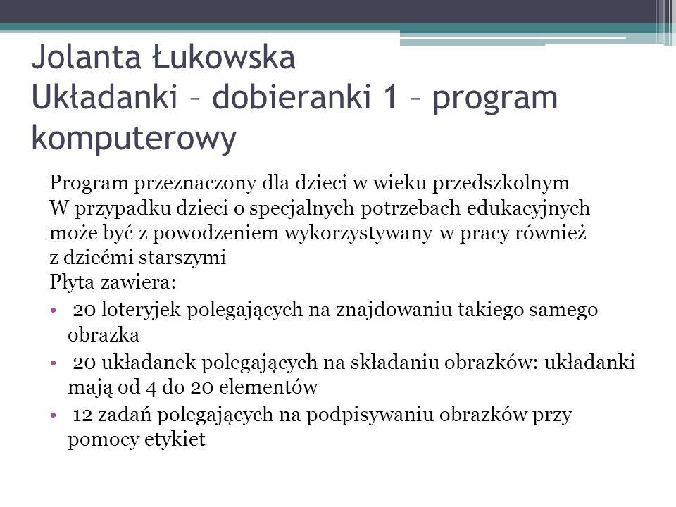 Jolanta Łukowska Układanki – dobieranki 1 – program komputerowy