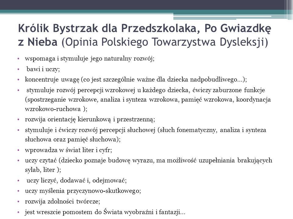 Królik Bystrzak dla Przedszkolaka, Po Gwiazdkę z Nieba (Opinia Polskiego Towarzystwa Dysleksji)