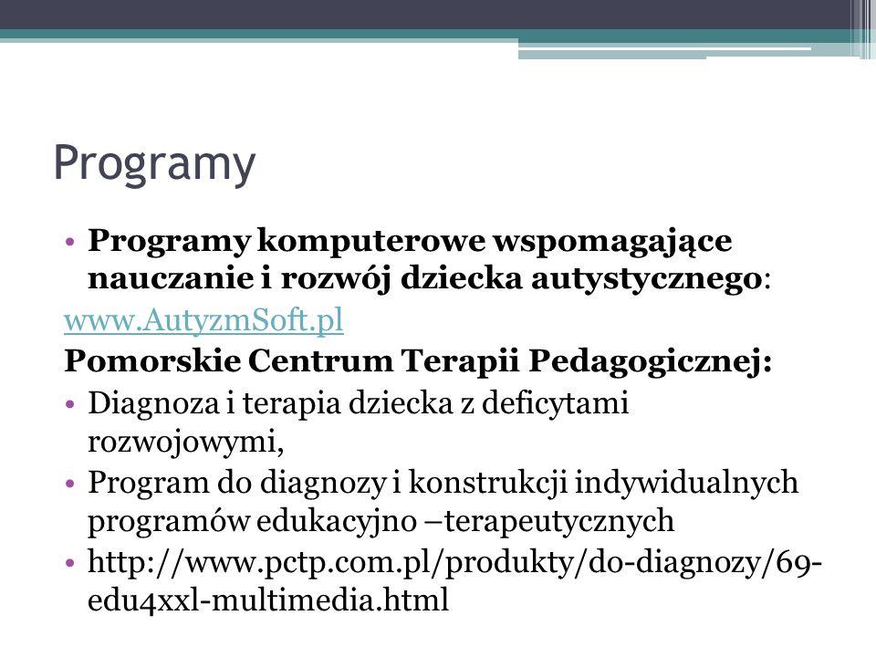 Programy Programy komputerowe wspomagające nauczanie i rozwój dziecka autystycznego: www.AutyzmSoft.pl.