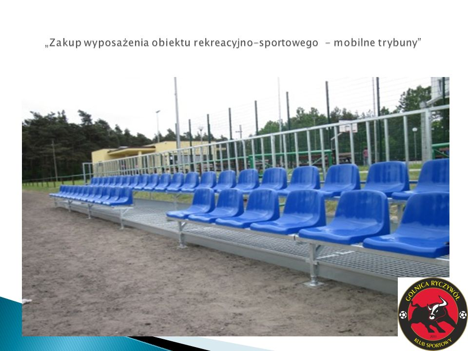 """""""Zakup wyposażenia obiektu rekreacyjno-sportowego - mobilne trybuny"""