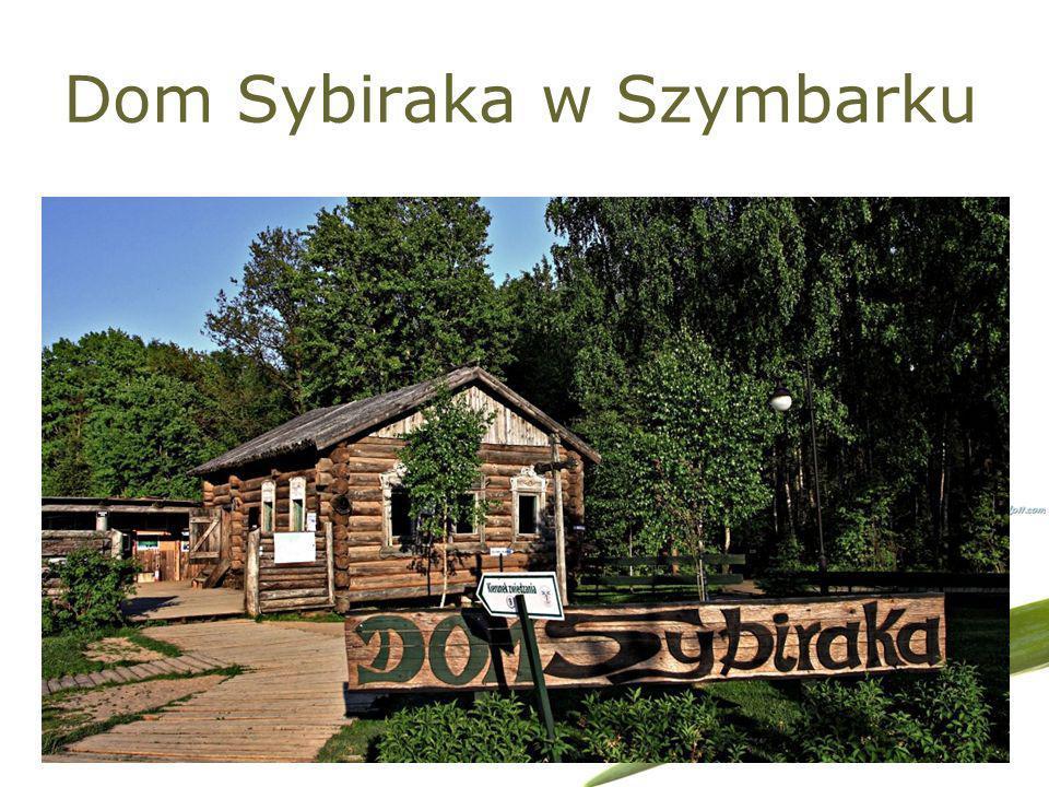 Dom Sybiraka w Szymbarku