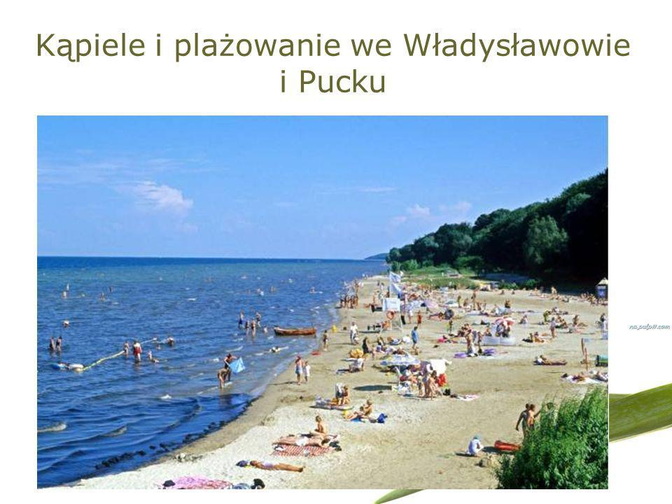 Kąpiele i plażowanie we Władysławowie i Pucku