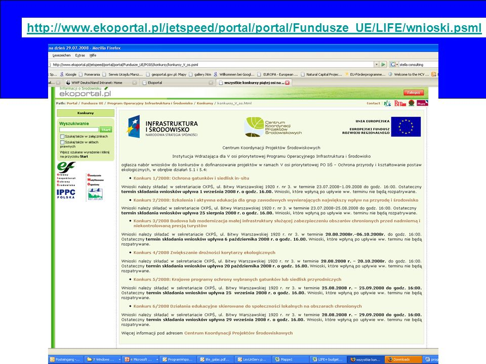 http://www.ekoportal.pl/jetspeed/portal/portal/Fundusze_UE/LIFE/wnioski.psml