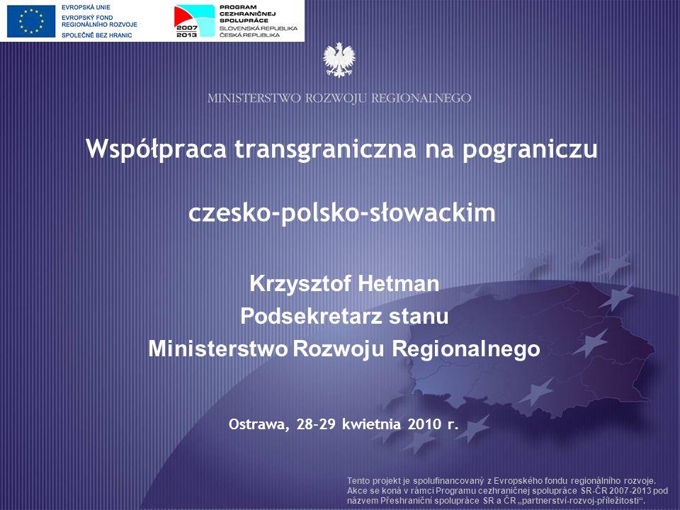 Współpraca transgraniczna na pograniczu czesko-polsko-słowackim