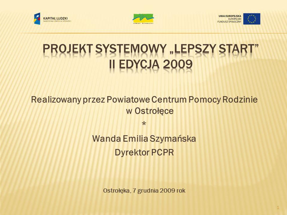 """Projekt Systemowy """"lepszy Start II edycja 2009"""