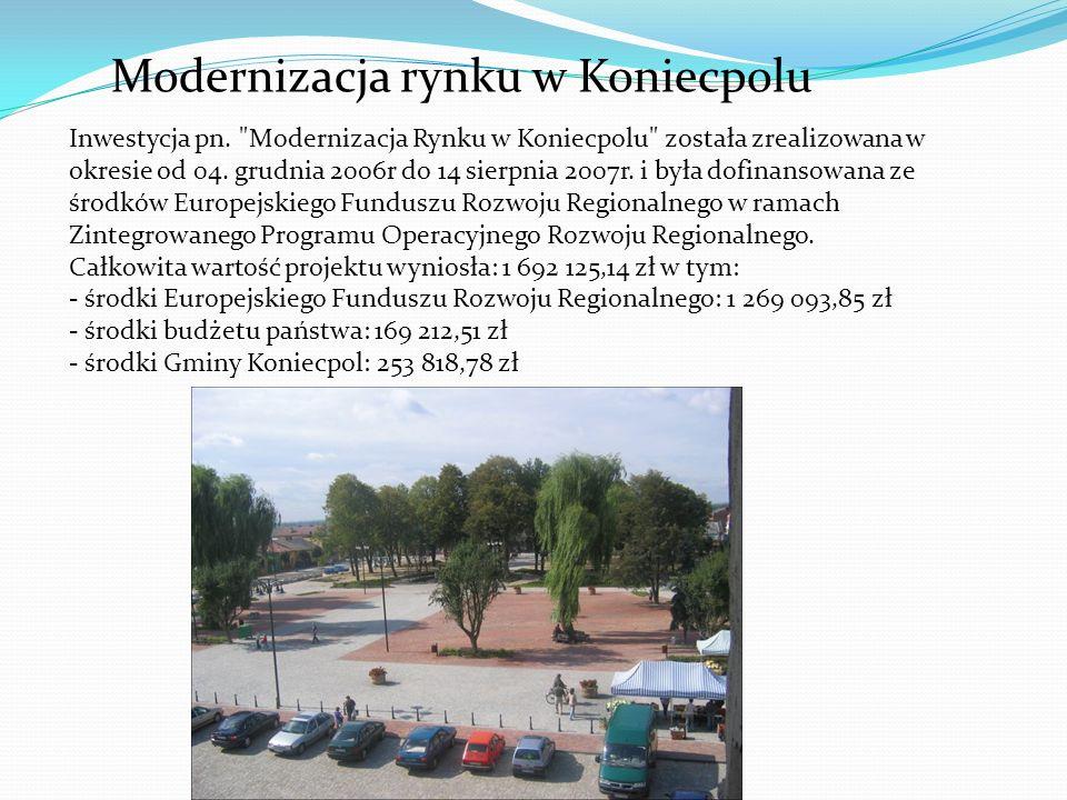 Modernizacja rynku w Koniecpolu