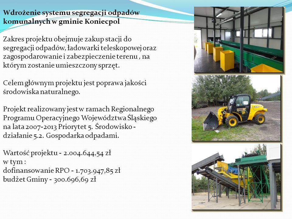 Wdrożenie systemu segregacji odpadów komunalnych w gminie Koniecpol