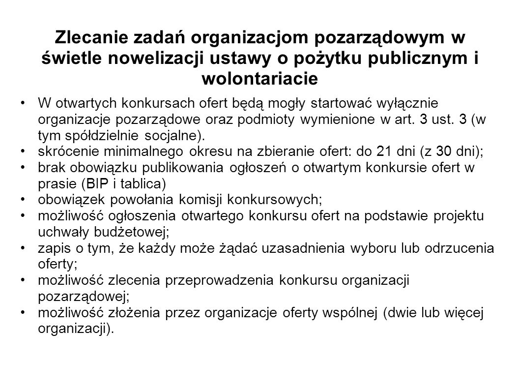 Zlecanie zadań organizacjom pozarządowym w świetle nowelizacji ustawy o pożytku publicznym i wolontariacie