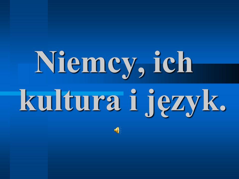 Niemcy, ich kultura i język.