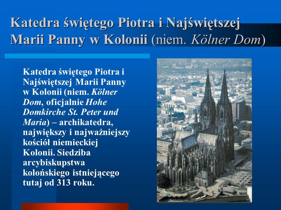 Katedra świętego Piotra i Najświętszej Marii Panny w Kolonii (niem