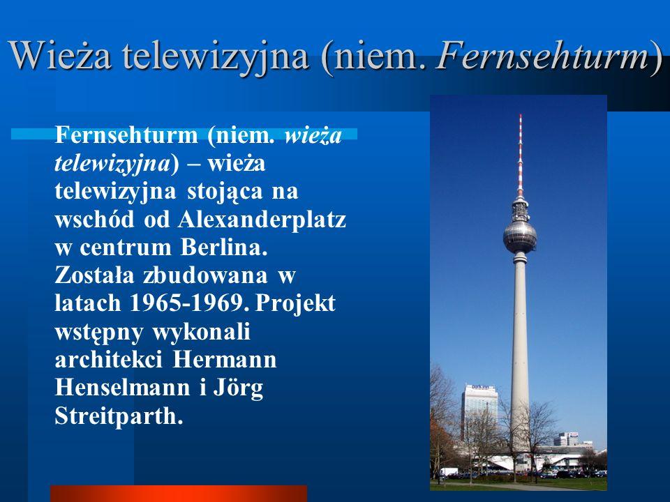 Wieża telewizyjna (niem. Fernsehturm)