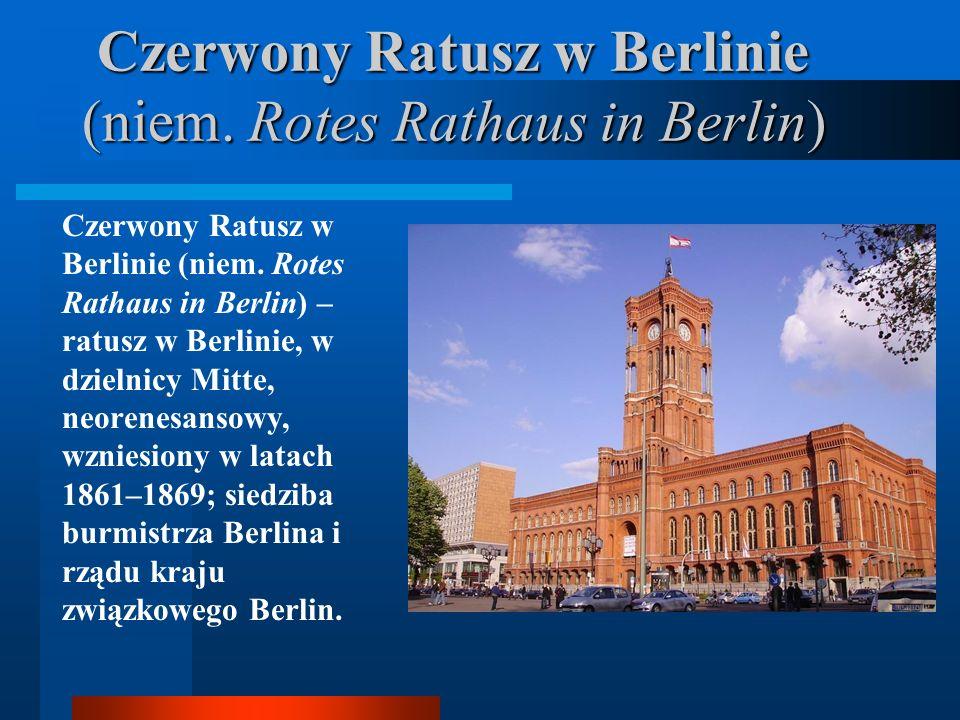 Czerwony Ratusz w Berlinie (niem. Rotes Rathaus in Berlin)