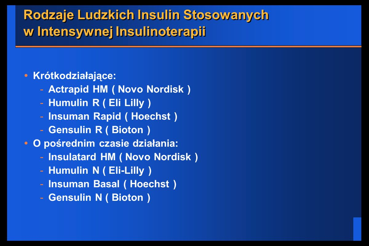 Rodzaje Ludzkich Insulin Stosowanych w Intensywnej Insulinoterapii