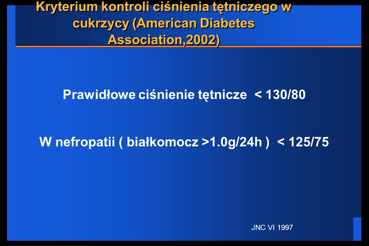Prawidłowe ciśnienie tętnicze < 130/80