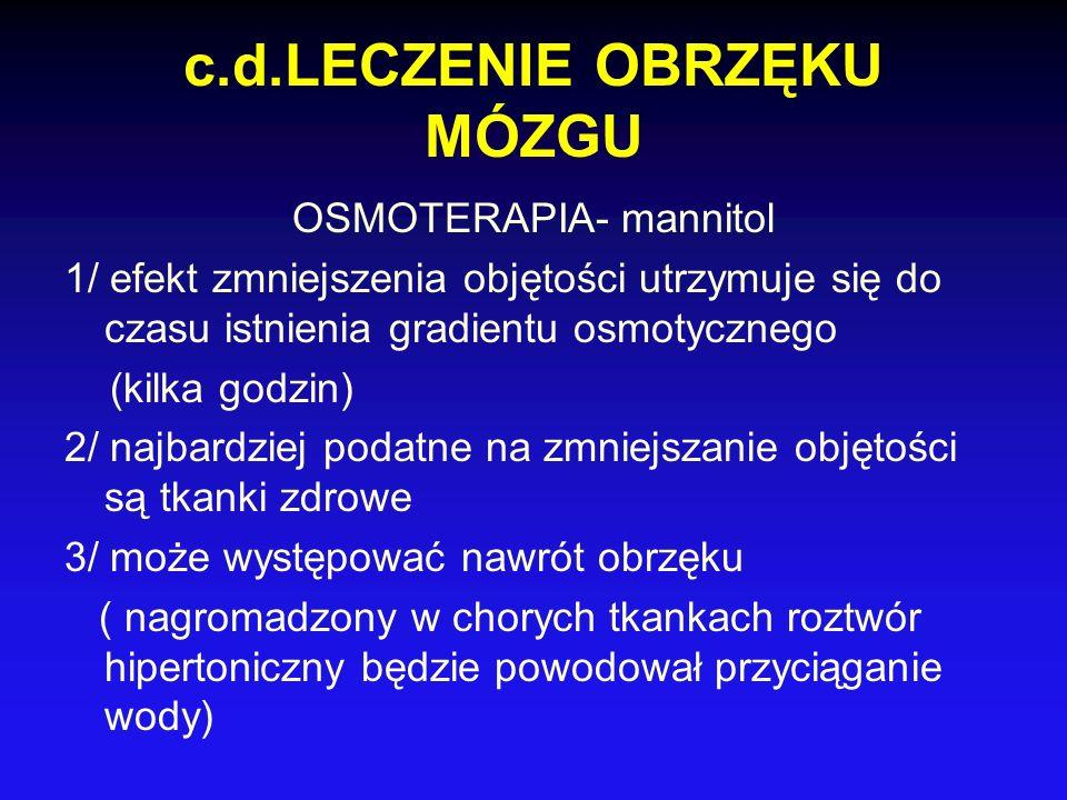 c.d.LECZENIE OBRZĘKU MÓZGU