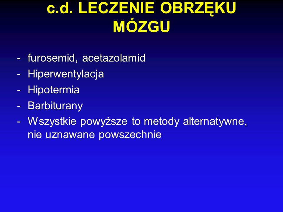 c.d. LECZENIE OBRZĘKU MÓZGU