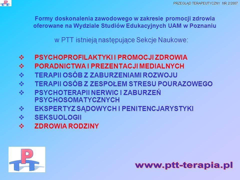 w PTT istnieją następujące Sekcje Naukowe: