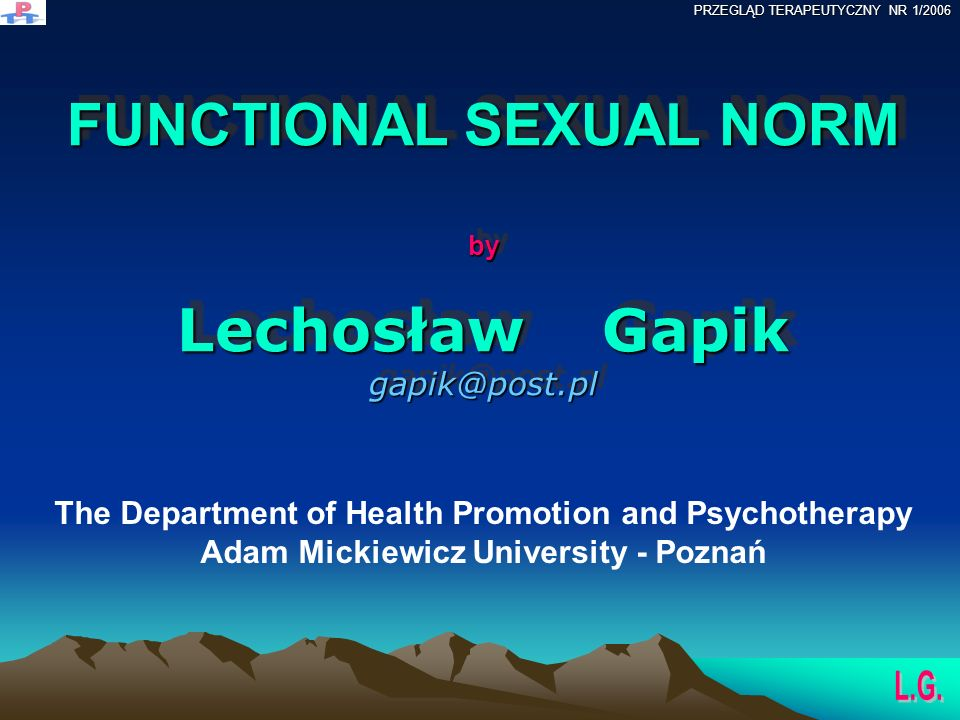 FUNCTIONAL SEXUAL NORM by Lechosław Gapik gapik@post.pl