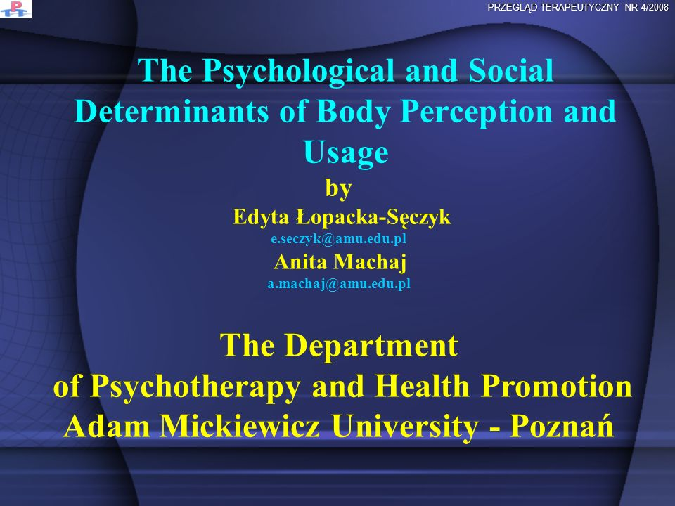 The Psychological and Social Determinants of Body Perception and Usage