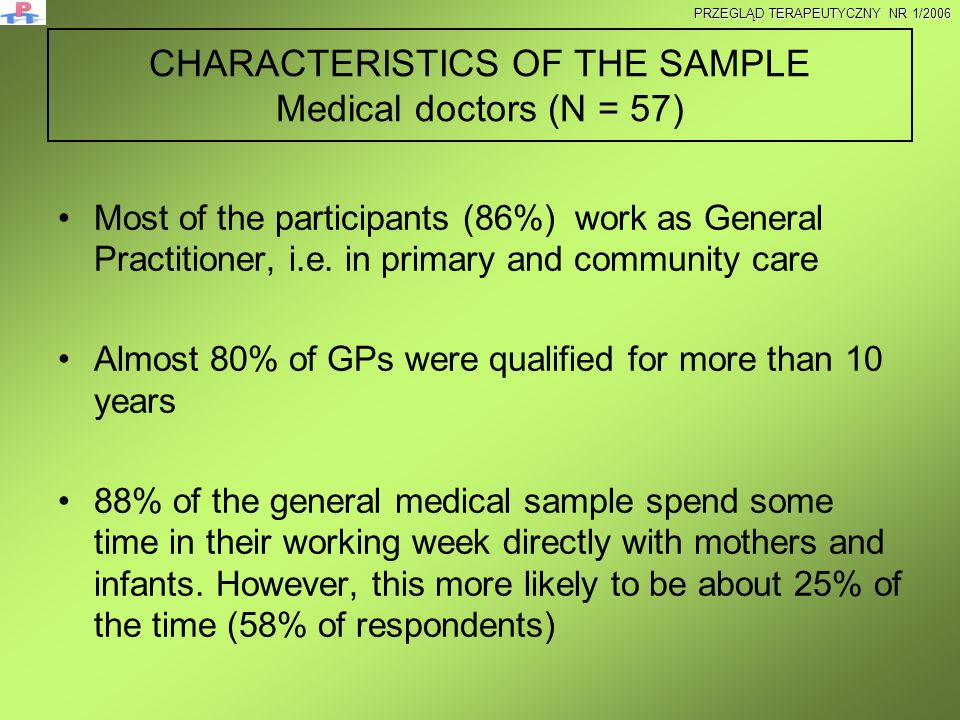 CHARACTERISTICS OF THE SAMPLE Medical doctors (N = 57)
