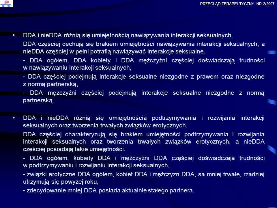 - zdecydowanie mniej DDA posiada aktualnie stałego partnera.