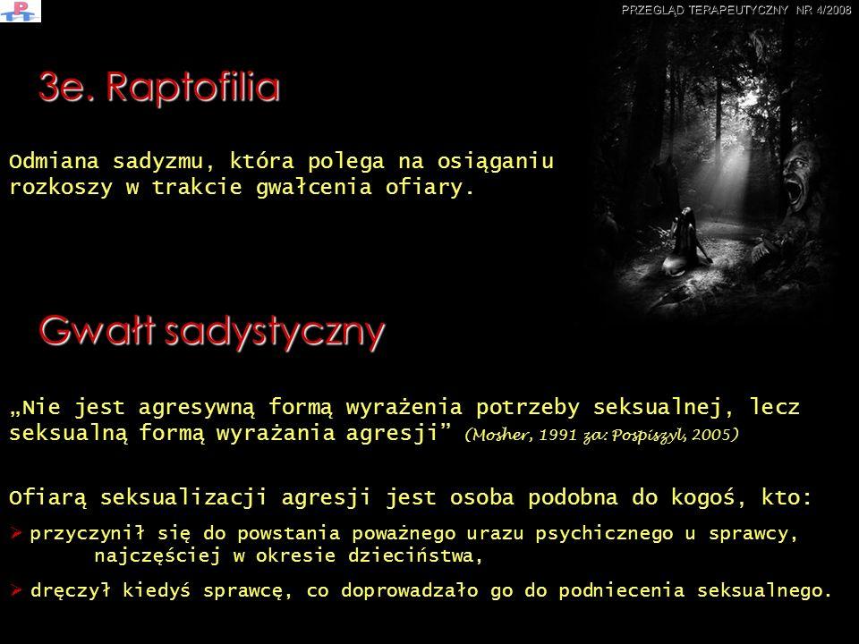 3e. Raptofilia Gwałt sadystyczny