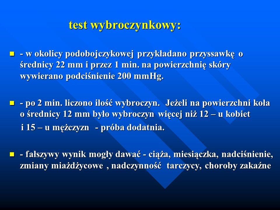 test wybroczynkowy: