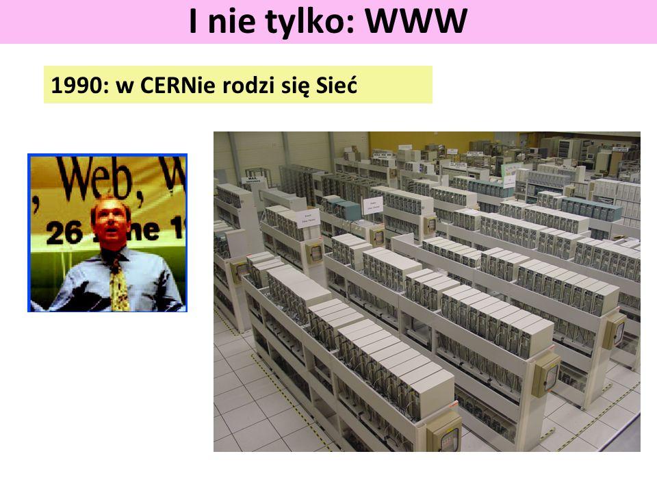 I nie tylko: WWW 1990: w CERNie rodzi się Sieć