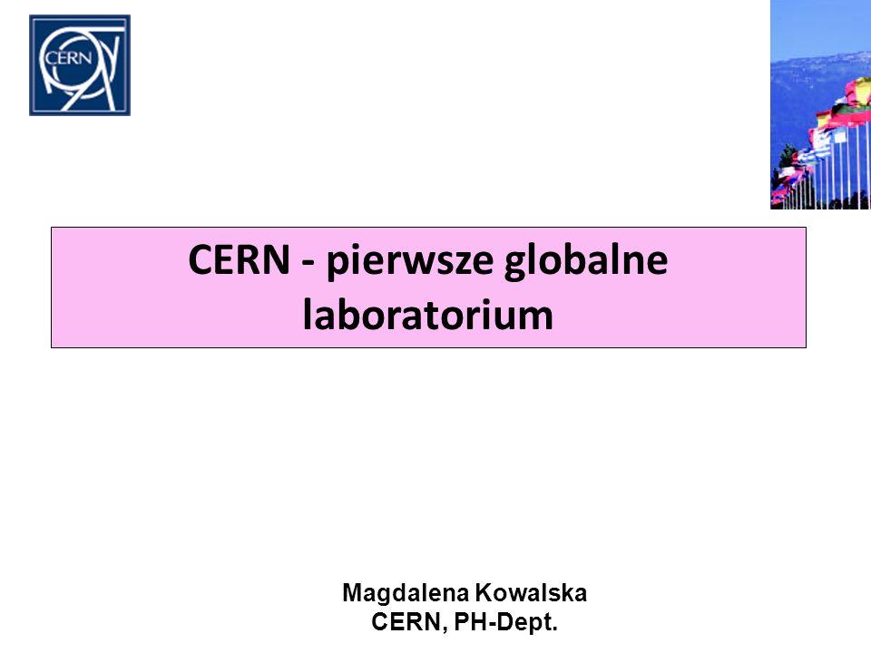 CERN - pierwsze globalne laboratorium