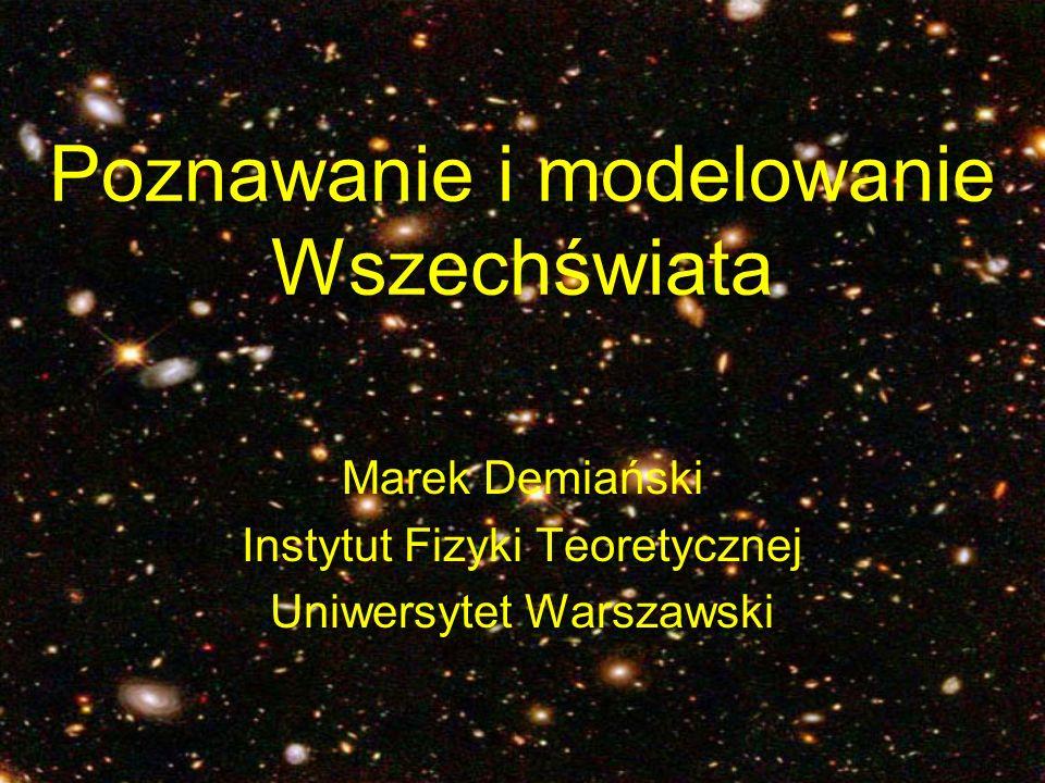 Poznawanie i modelowanie Wszechświata