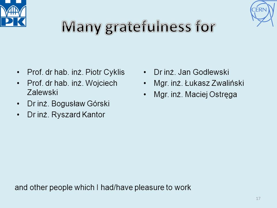 Many gratefulness for Prof. dr hab. inż. Piotr Cyklis