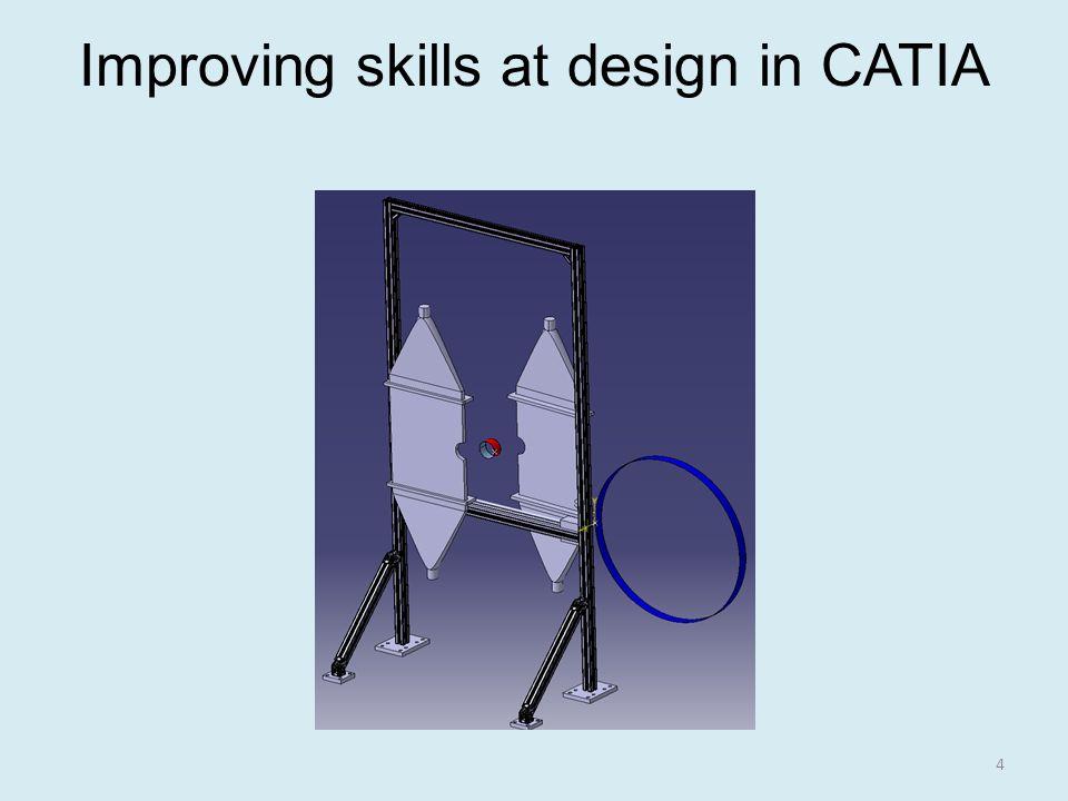 Improving skills at design in CATIA