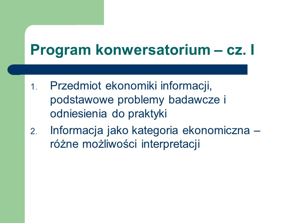 Program konwersatorium – cz. I