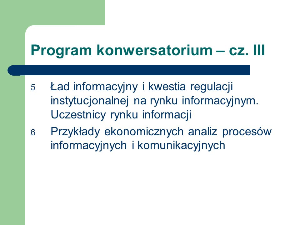 Program konwersatorium – cz. III