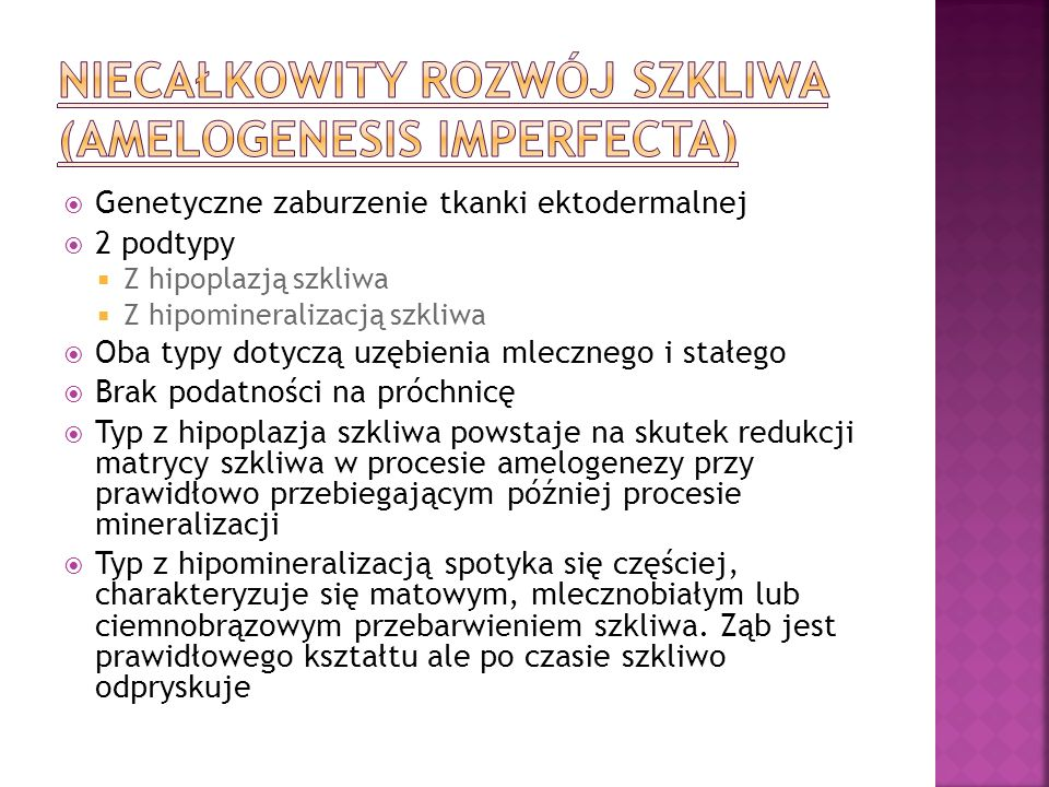 Niecałkowity rozwój szkliwa (amelogenesis imperfecta)