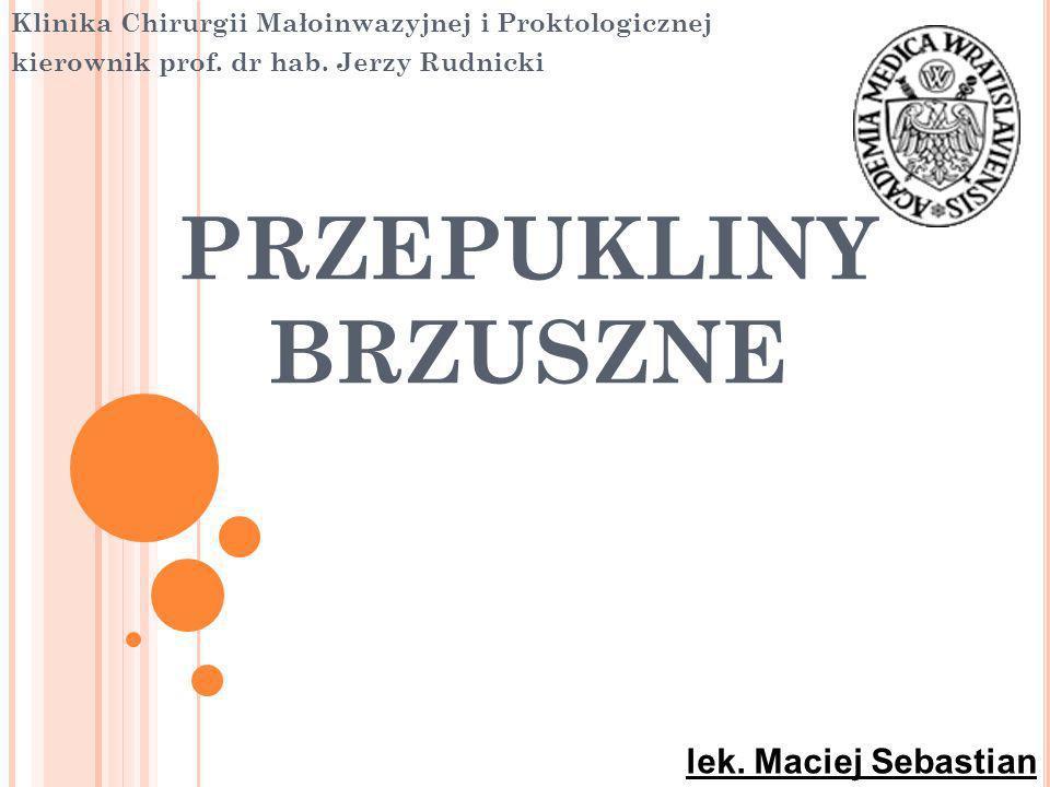 PRZEPUKLINY BRZUSZNE lek. Maciej Sebastian