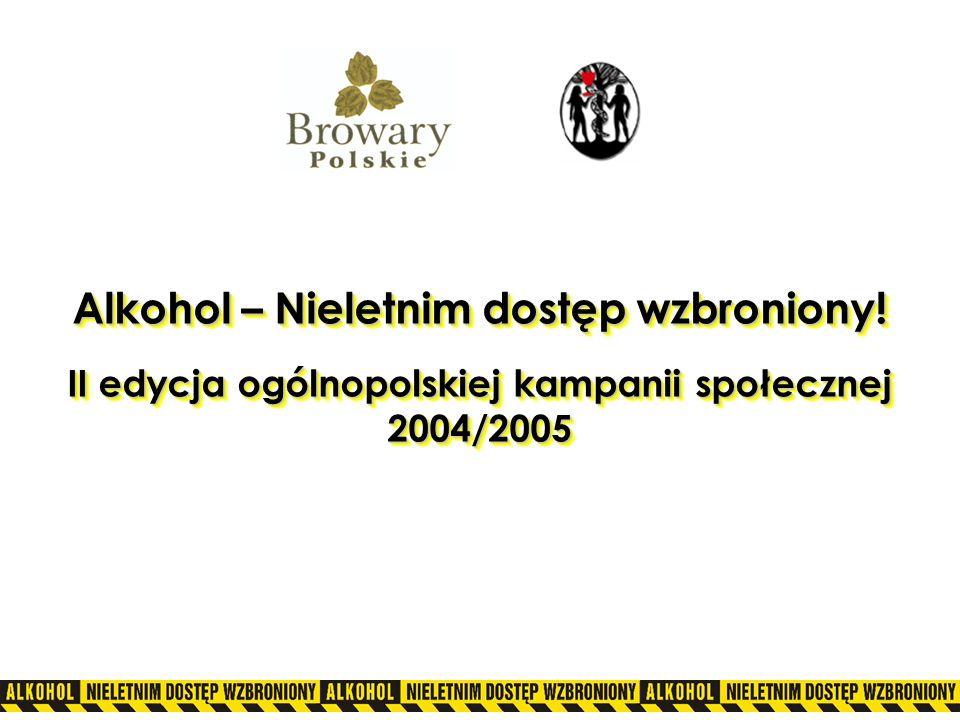 Alkohol – Nieletnim dostęp wzbroniony!