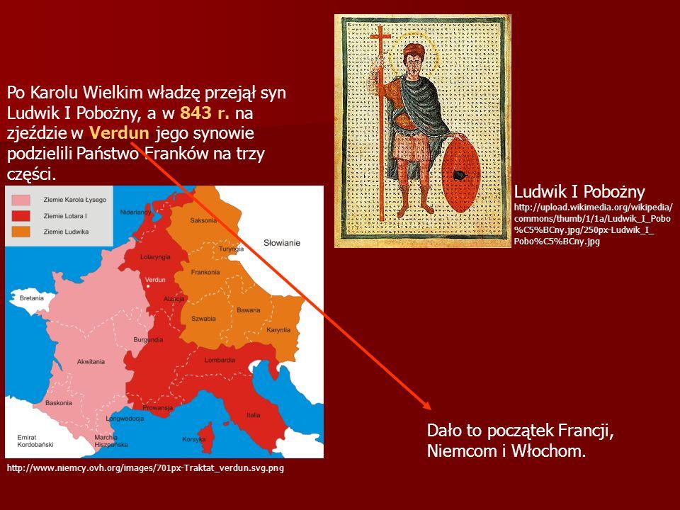 Dało to początek Francji, Niemcom i Włochom.