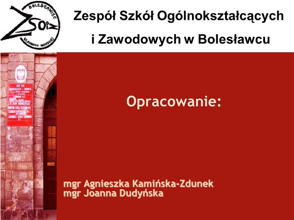 mgr Agnieszka Kamińska-Zdunek mgr Joanna Dudyńska
