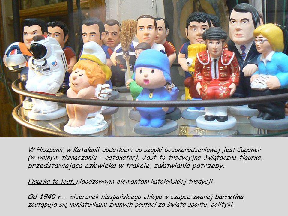 W Hiszpanii, w Katalonii dodatkiem do szopki bożonarodzeniowej jest Caganer