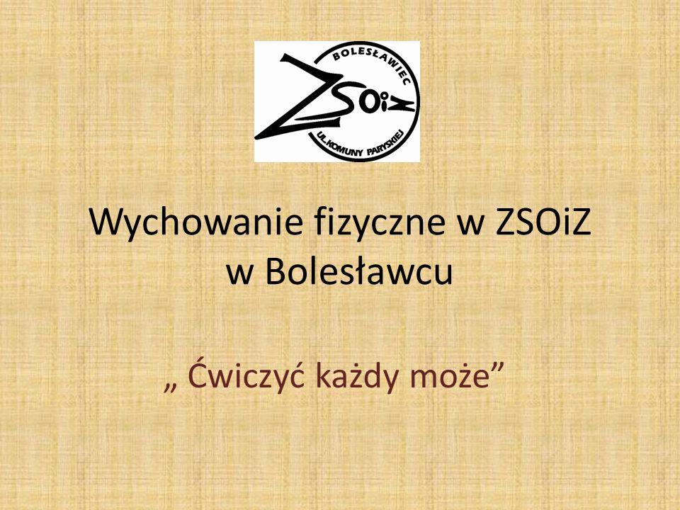 Wychowanie fizyczne w ZSOiZ w Bolesławcu