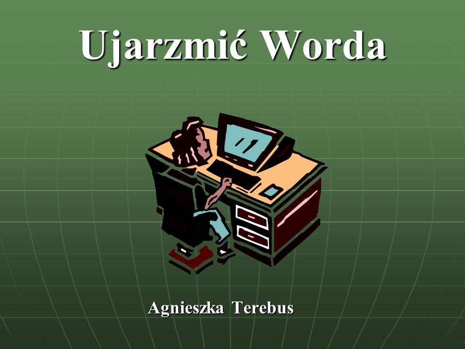 Ujarzmić Worda Agnieszka Terebus