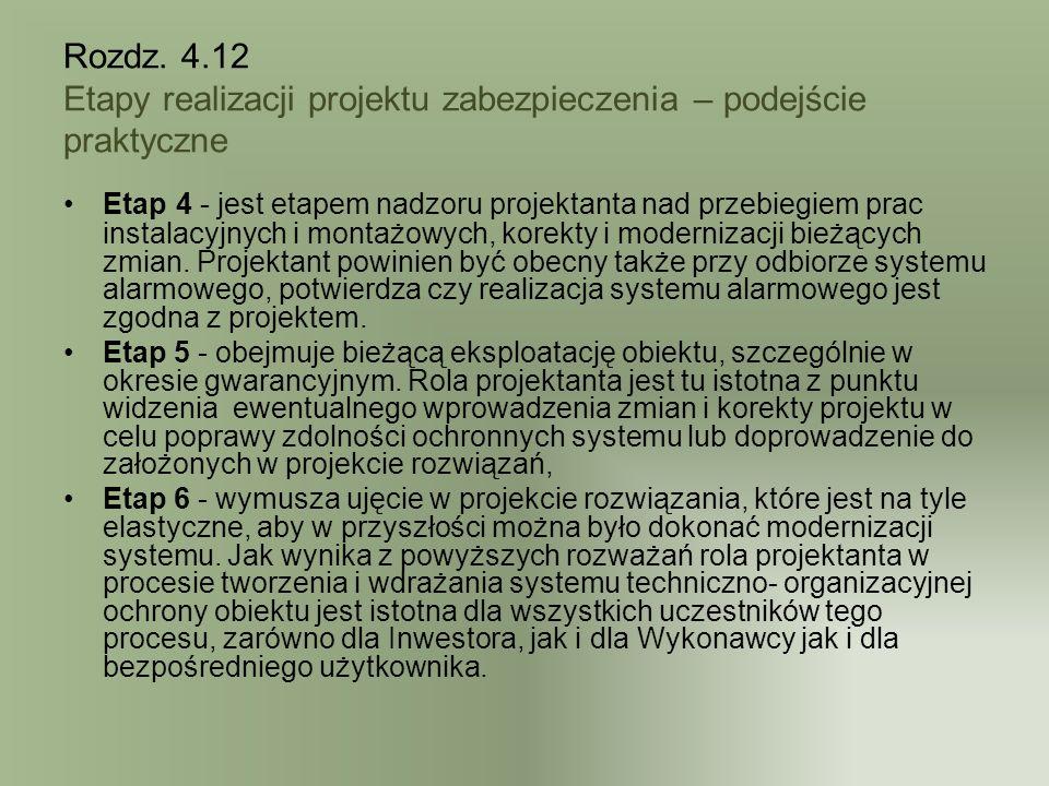 Rozdz. 4.12 Etapy realizacji projektu zabezpieczenia – podejście praktyczne